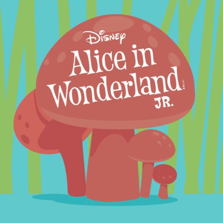 Disney Alice In Wonderland Quote: Disney's Alice In Wonderland Jr.