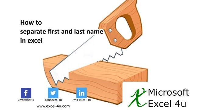 How To Separate First And Last Name In Excel In 2020 Excel Formula Microsoft Excel Formulas Excel