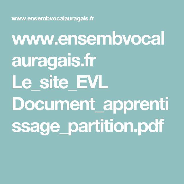 www.ensembvocalauragais.fr Le_site_EVL Document_apprentissage_partition.pdf