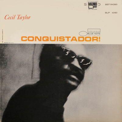http://nypl.bibliocommons.com/item/show/17771105052_conquistador Cecil Taylor | Conquistador