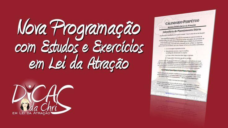 Nova Programação com #Estudos e #Exercícios em #Lei da #Atração