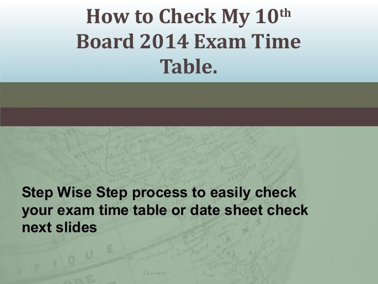 How to check my 10th board 2014 exam time table, 10th Board Date Sheet 2014 by Ankit Pareek via slideshare