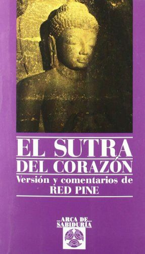 El sutra del corazon (Spanish Edition)