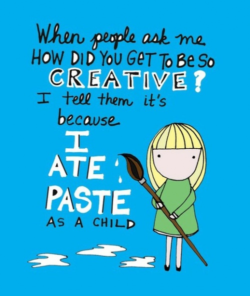 Every class had a paste eater....ever wonder how they turned out?  Although I wasn't, I find this very funny!  Do kids today even know what paste is?
