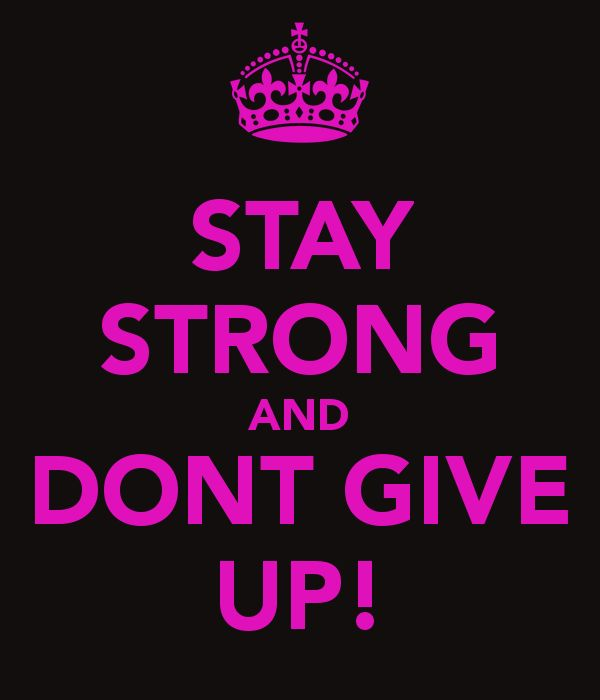 """""""But as for YOU ...BE STRONG + do not give up! For your work will be rewarded."""" 2 Chronicles 15:7"""
