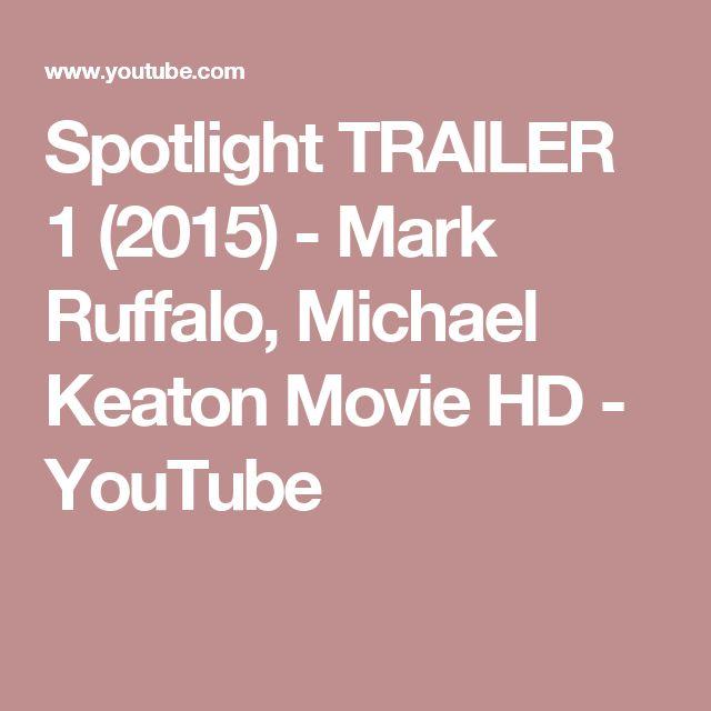 Spotlight TRAILER 1 (2015) - Mark Ruffalo, Michael Keaton Movie HD - YouTube