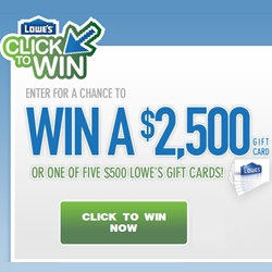Win Lowe's Gift Certificates in the Click to Win Contest.    Win a $2,500 Gift Card:  http://free4him.ca/sweepstakes/click-to-win-with-lowes/