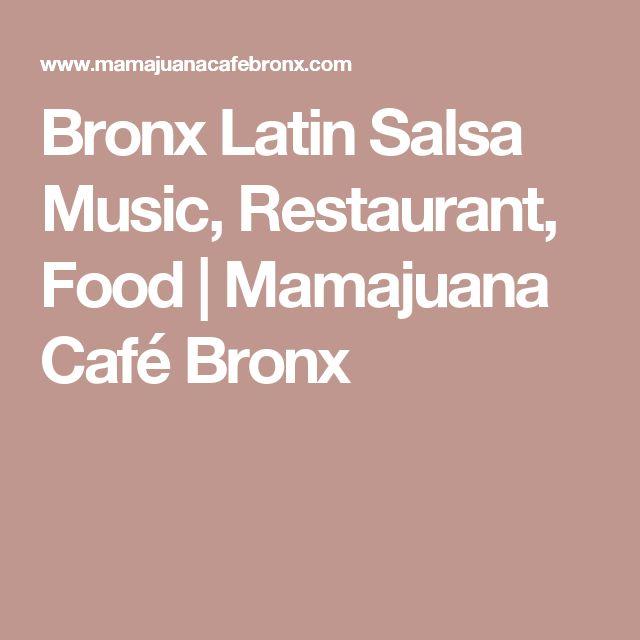 Bronx Latin Salsa Music, Restaurant, Food   Mamajuana Café Bronx