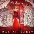 "Unwrap the 100 Greatest Christmas Songs in Pop History: ""Oh Santa!"" - Mariah Carey (2010)"