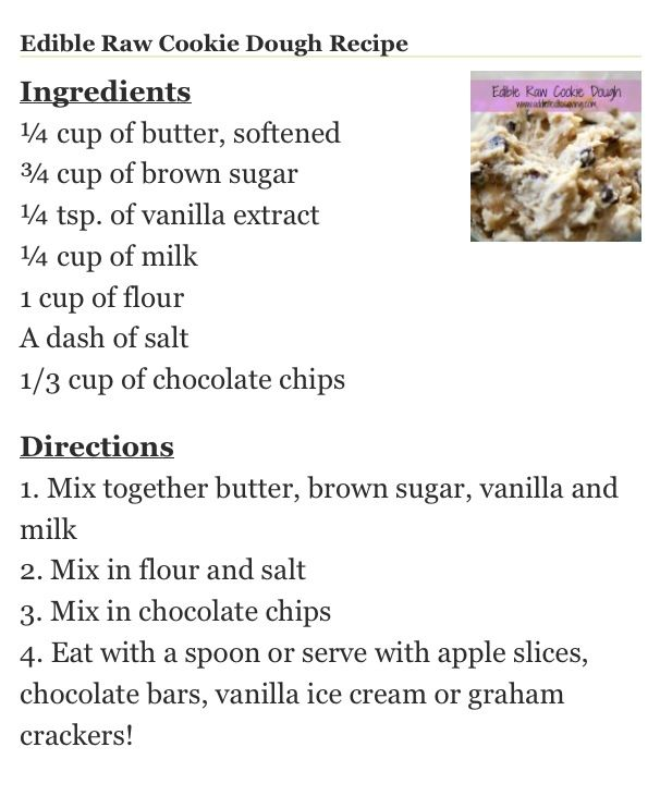 Edible cookie dough recipe! ~ White sugar should be added, too- probably the same amount as the brown sugar.