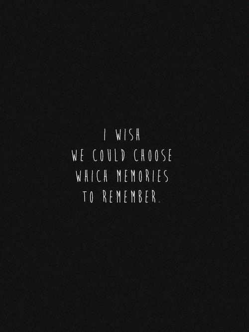 Die Erinnerung ist wie ein alter Hund, sie legt sich hin wo sie mag