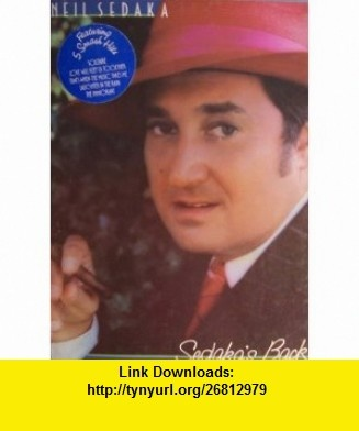 Sedakas Back [ Neil Sedaka ] 1975 Don Kirshner Music Inc (Featuring 5 smash hits Solitaire, Love Will Keep Us Together, Thats When the Music Takes Me, Laughter in the Rain, The Immigrant, plus more!) Neil Sedaka ,   ,  , ASIN: B002TYNA0M , tutorials , pdf , ebook , torrent , downloads , rapidshare , filesonic , hotfile , megaupload , fileserve