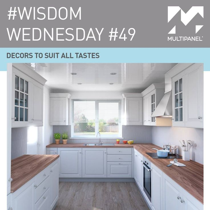 "#WisdomWednesday ""Decors To Suit All Tastes"" www.multipanel.co.uk"