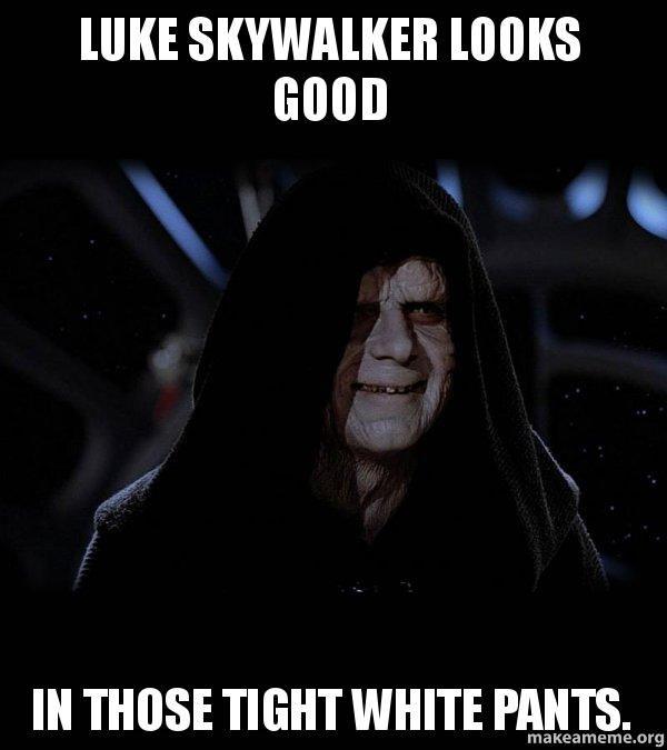 luke skywalker sith | Luke Skywalker looks good in those tight white pants. - Sith Lord ...