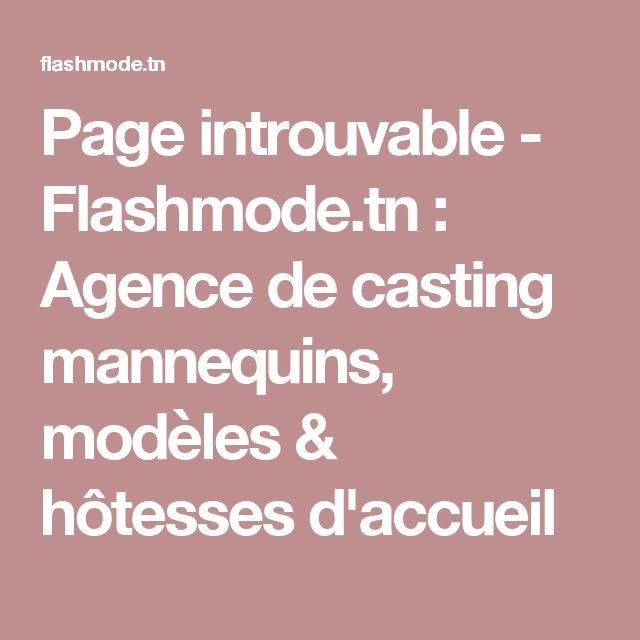 Page introuvable - Flashmode.tn : Agence de casting mannequins, modèles & hôtesses d'accueil