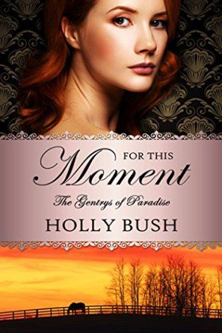 Book Cover: For This Moment by Holly Bush