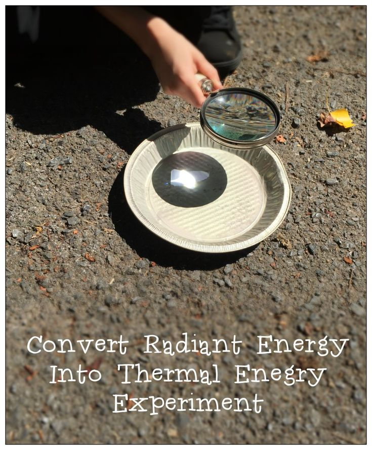 Radiant Energy To Thermal Energy Experiment Simple Experiment for Converting Radiant Energy into Thermal Energy I thought I would share a really simple but very cool experiment to demonstrate Radiant Energy being converted into Thermal Energy. First, let's define: Radiant Energy = 1. energy transmitted in wave motion, especially electromagnetic wave motion. 2. Light Thermal …