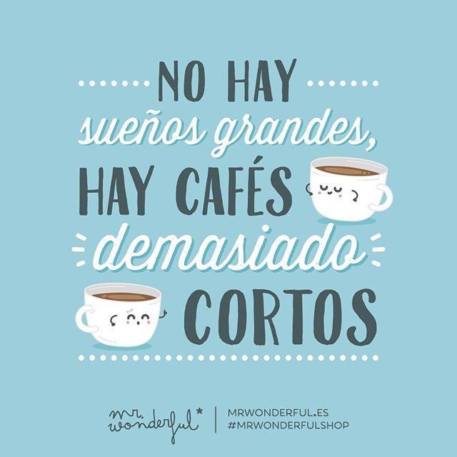 Hoy la ración de café que sea triple, por favor.