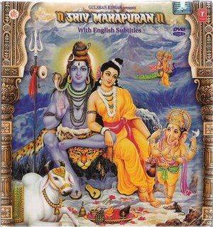 Shiv Mahapuran Hindi TV Serial DVD in Canada, USA.  Complete TV Show on 12 DVDs - 58 Episodes. Audio in Hindi with English Subtitles. Directed by Babu Bhai Mistry. Produced by Gulshan Kumar - T Series. It is one of the Puranas and is the Supreme of all.   Shipping available worldwide.