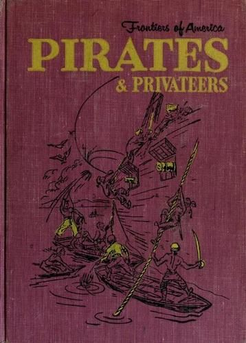 Pirates & Privateers by Edith S. McCall, 132 pgs