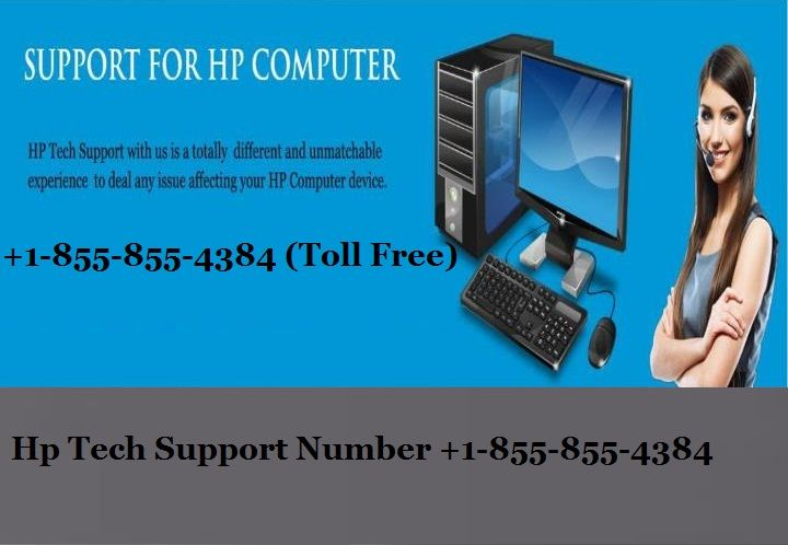 Hp Tech Support 1 855 855 4384 Phone Number Is Here To Connect With Experts 24 7 Phone Computer Support Hp Computers