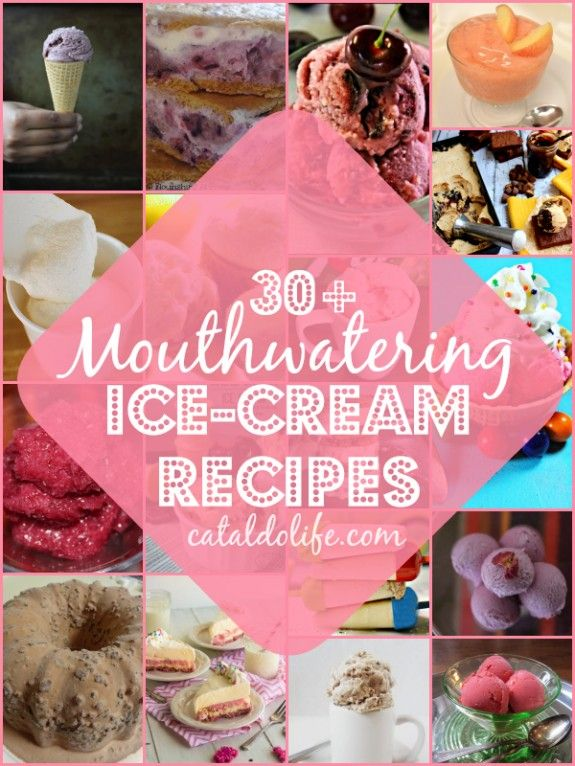 30+ Mouthwatering Ice-Cream Recipes