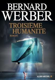 Le Bouquinovore: Troisième Humanité, Bernard Werber