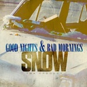 Snow Tha Product - Good Nights & Bad Mornings - Free Mixtape Download or Stream it