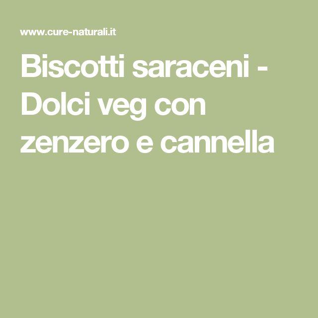 Biscotti saraceni - Dolci veg con zenzero e cannella
