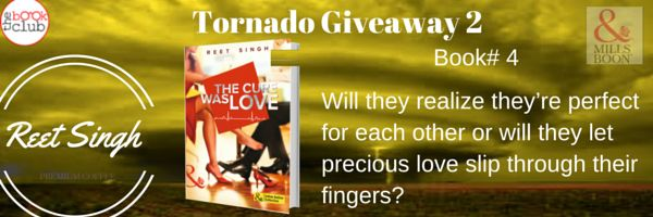 Tornado giveaway 2: book no 4: The cure was love by Reet singh  For three months Simi Gill gets to do what she loves  train to be a doctor and learn more about medicine. As a bonus she gets to forget about the shallow boyfriend who dumped her and worse who hurt her.