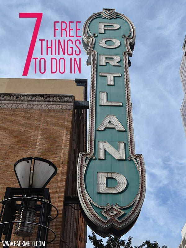 7 Free Things To Do in Portland, Oregon | http://packmeto.com