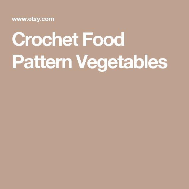 Crochet Food Pattern Vegetables
