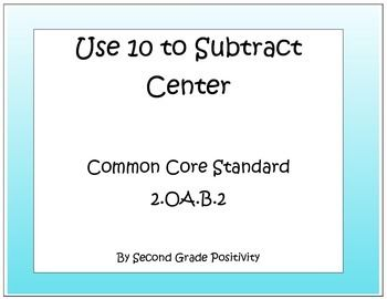 Second Grade Common Core (2.OA.B.2) Center: Use 10 to Add: