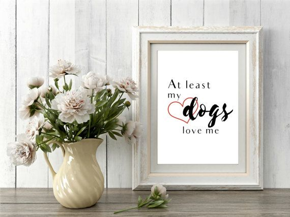 Printable Dog Lovers Wall Art  All your pups got your back this V-Day? Celebrate the real loves in your life with this simple and funny printable wall art design. It will look perfect in the home or office of any dog lover in your life!  No shipping, no wait! Buy and receive the downloads immediately. No more shipping fees or checking the mail for your package to arrive.  Its simple: once payment is cleared, Etsy will notify you that your downloads are available. ** Purchase includes four…