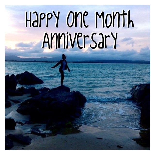 25 Best Ideas About One Month Anniversary On Pinterest