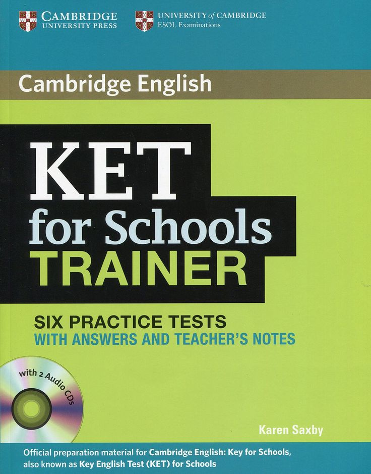 KET for Schools Trainer Six Practice Tests with Answers.