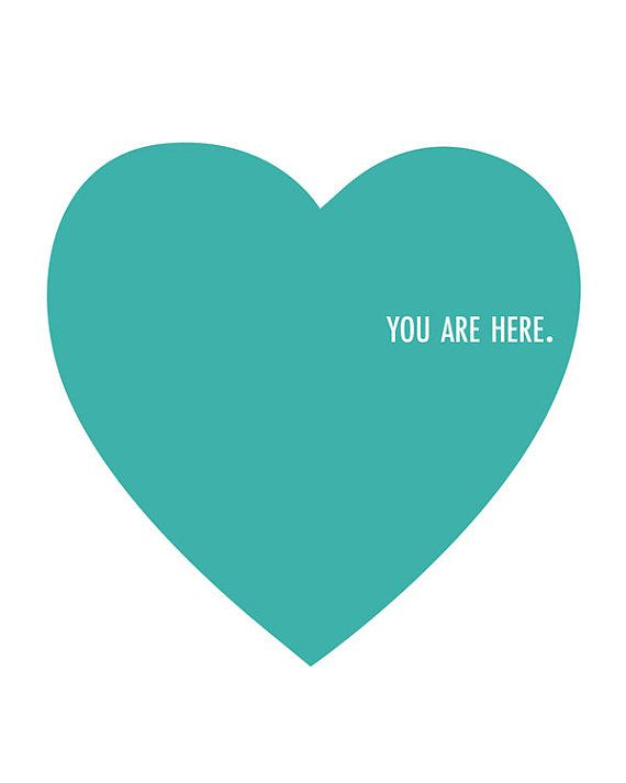 You Are Here - Heart Print - Quote Print - Printable Art Print - INSTANT DOWNLOAD    ★Do you want a PRINTED DESIGN that is SHIPPED to you? Visit