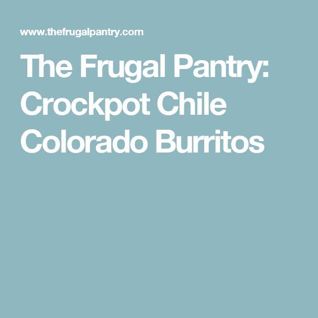 The Frugal Pantry: Crockpot Chile Colorado Burritos