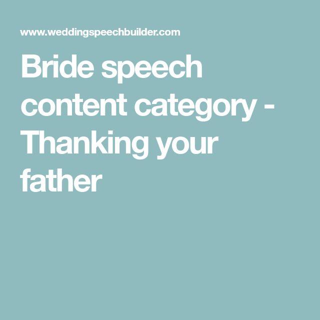 Father Of The Bride Speech Content: Best 25+ Bride Speech Ideas On Pinterest
