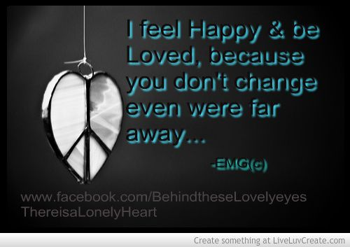 I feel happy & be loved... by: EMG <3
