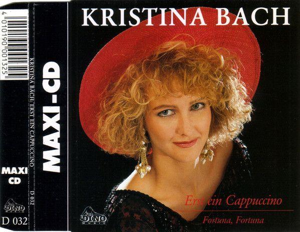 Kristina Bach - Erst Ein Cappuccino at Discogs 1990