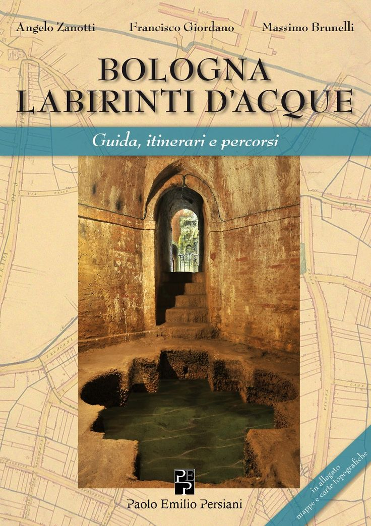 GUIDE OF CHANNELS AND NATURAL WATERS OF BOLOGNA THE HISTORICAL, ARCHITECTURAL AND ARTISTIC.  GUIDE OF CHANNELS AND NATURAL WATERS OF BOLOGNA