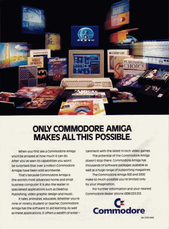 """Only Commodore Amiga makes all this possible."" Advertisement"