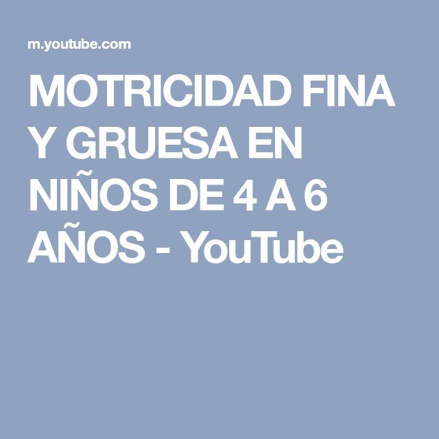 MOTRICIDAD FINA Y GRUESA EN NIÑOS DE 4 A 6 AÑOS - YouTube