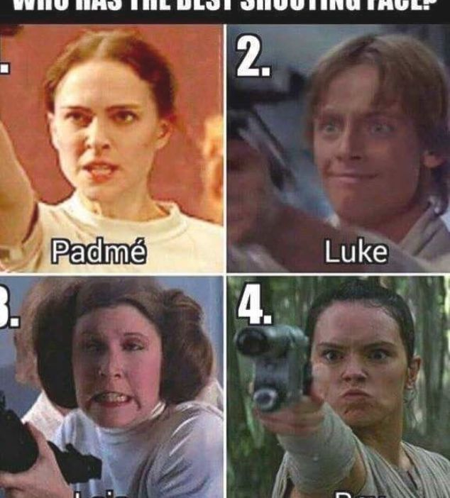 Meme About The Silly Shooting Faces Various Star Wars Characters Have Shown In The Movies Funny Star Wars Memes Star Wars Jokes Star Wars Humor