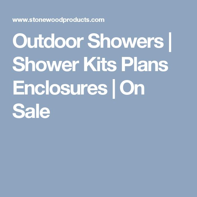 Best 25+ Outdoor shower kits ideas on Pinterest | Shower kits ...