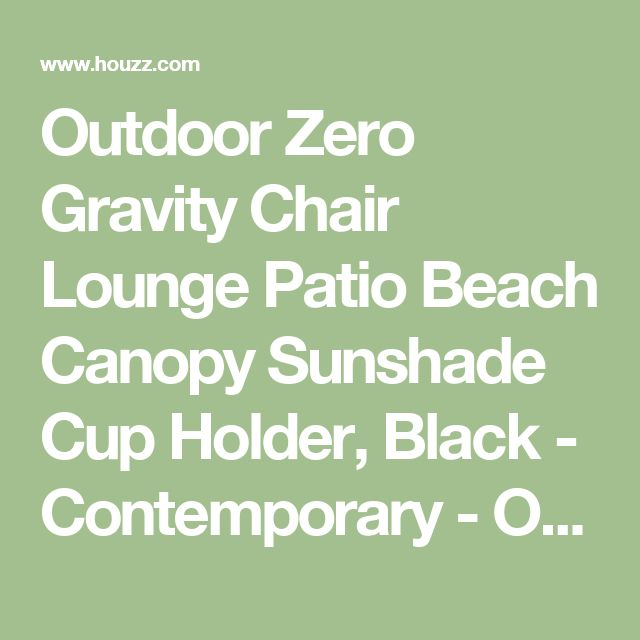 Outdoor Zero Gravity Chair Lounge Patio Beach Canopy Sunshade Cup Holder, Black - Contemporary - Outdoor Lounge Chairs - by Btexpert