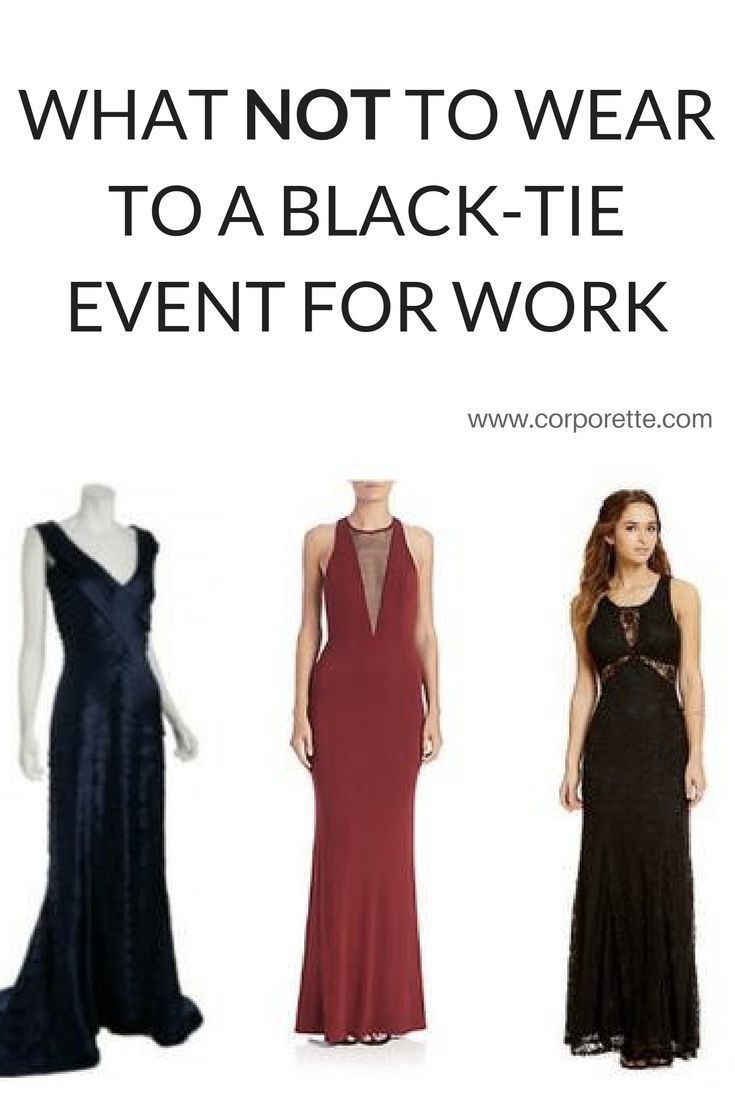 On The Off Chance Anyone S Company Is Still Having Their Black Tie Affair This Year We Thought D Give Some Advice What To Wear And Not