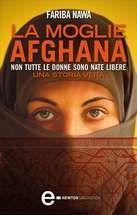 La moglie afghana Ebook di Fariba Nawa