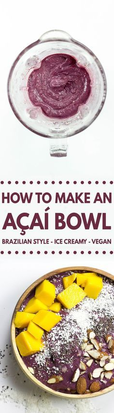 How to make an Acai Bowl + 8 Insanely Creative Recipes! | http://hurrythefoodup.com
